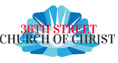 36th Street Church of Christ